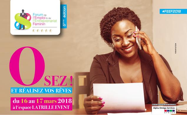 Forum de l'Emploi et de l'Entrepreneuriat Féminin (FEEF) 2018 @ Latrille Event